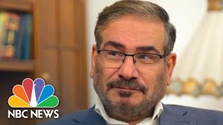 Ali Shamkani To NBC News: The Cost Of War 'Would Be Bigger Than The Benefits' | NBC News