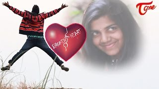 Broken Heart | A Telugu Short Film | By Naveen BSM