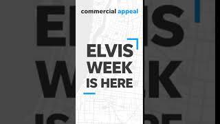 Elvis Week is Here!