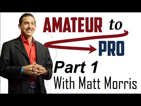 How To Go From Amateur to Pro - Part 1