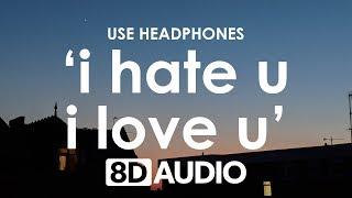 Download Lagu gnash - i hate u, i love u (8D AUDIO) 🎧 Feat. Olivia O'Brien Gratis STAFABAND