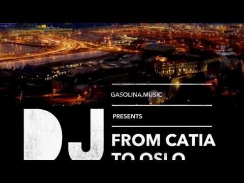 FROM CATIA TO OSLO - DJ BABA