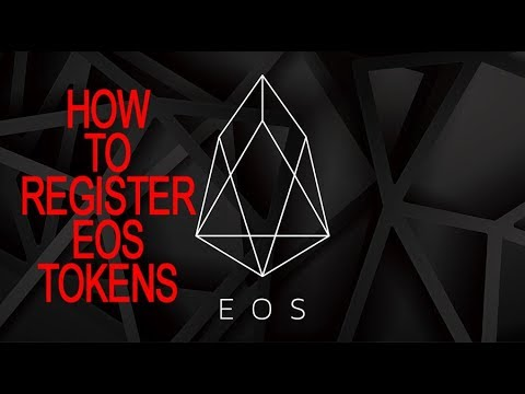 HOW to REGISTER EOS TOKENS Tutorial