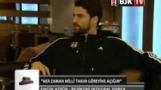 Engin Atsür'den Beşiktaş TV'ye Samimi Açıklamalar