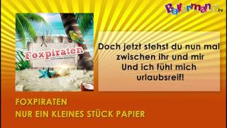 Foxpiraten - Nur Ein Kleines Stück Papier ++ BALLERMANN.TV KARAOKE
