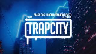 Led Zeppelin Black Dog Jorgen Odegard Remix