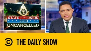 Trevor's State Of The Union Recap | The Daily Show with Trevor Noah