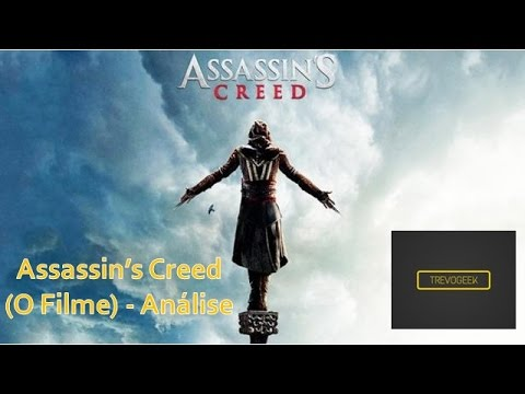 Assassin-s Creed (O Filme) - Análise