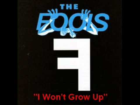 "The Fools - ""I Won't Grow Up"""