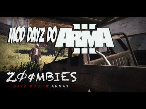 Novo Mod ZOOMBIES  Dayz Do Arma 3