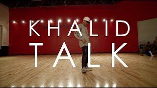 Khalid Talk Amikeperezmedia Amdperez88 Choreography