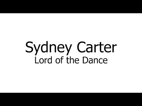 Sydney Carter - Lord Of The Dance