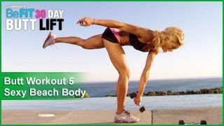 Butt Workout 5: Sexy Beach Body | 30 DAY BUTT LIFT