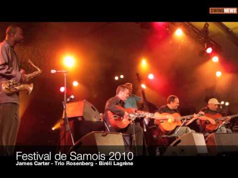 Live : James Carter Trio Rosenberg Bireli Lagrene  - Impro Au Festival Django Reinhardt 2010