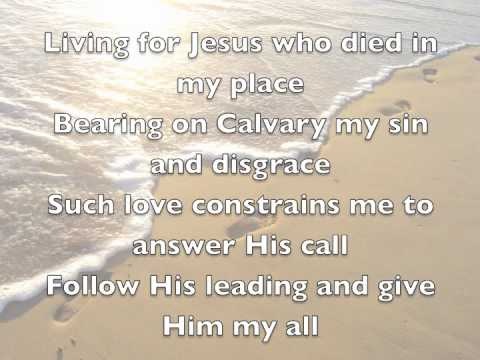 Hymn - Living For Jesus