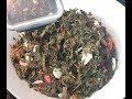 *လက္ဖက္ျပဳတ္နယ္ ၍ တာရွည္ သိမ္းနည္း*Garlicky Tea Leaves with Dry Shrimp MYANMAR 's Style