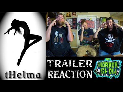 Thelma 2017 Reaction Horror Show