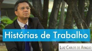Download Lagu Histórias de Trabalho - Luiz Carlos de Araújo Gratis STAFABAND