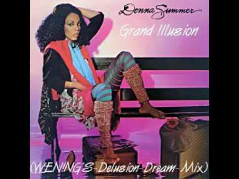 Donna Summer - Grand illusion (WEN!NG'S delusion Mix)01.mpg