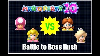 Battle Break 5: Mario Party 10 Battle To Boss Rush- Toadette Team Part 1- Free-For- All Minigames