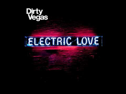Dirty Vegas &quot;Emma&quot; [preview]