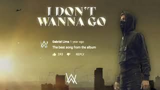 Download lagu Alan Walker - I Don't Wanna Go ( Lyric Video)