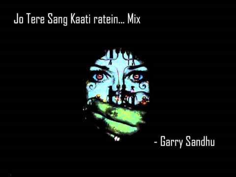 Jo Tere Sang Kaati Raatein - By Garry Sandhu video