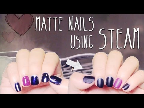 DIY : Matte Nails using Steam