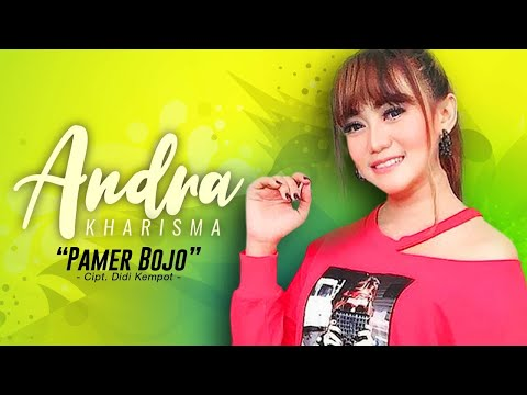 Andra Kharisma - Pamer Bojo (Official Music Video NAGASWARA) #music