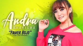 Andra Kharisma - Pamer Bojo (  NAGASWARA) #music
