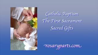 Catholic Baptism Sacred Gifts