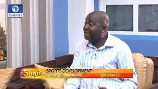 Developing Other Sports And Not Just Football In Nigeria Pt 3