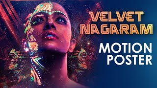 Velvet Nagaram - Official Motion Poster