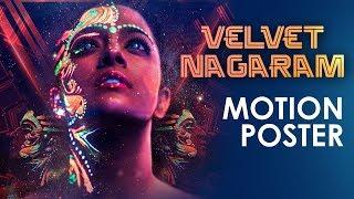 Velvet Nagaram - Official Motion Poster