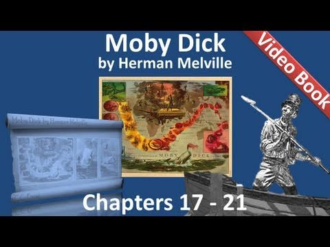Chapter 017-021 – Moby Dick by Herman Melville