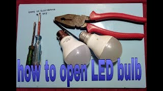How to open LED bulb