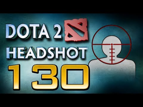 Dota 2 Headshot - Ep. 130