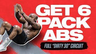 Get 6 Pack Abs   Full 'Dirty 30' Circuit   Mike Rashid King