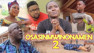 OSASINMWIN-ONAMEN [PART 2] - LATEST BENIN MOVIES 2019