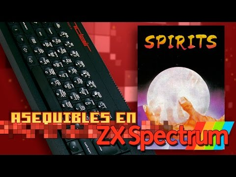 Spirits - Asequibles en Spectrum  (#6)