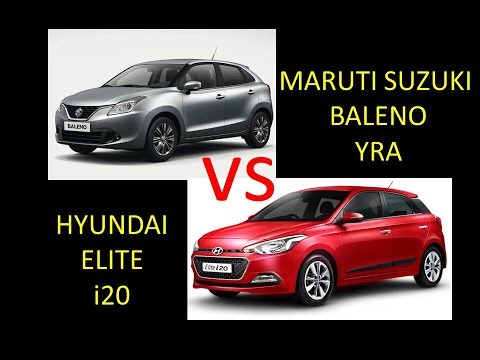 MARUTI SUZUKI BALENO YRA vs HYUNDAI ELITE i20 : Comparison - Review, Features, Specs, Price