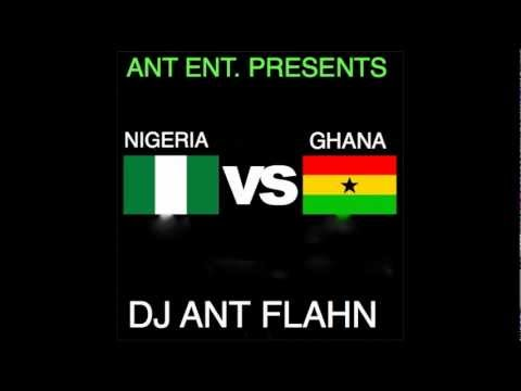 Naija Vs Ghana Mini Mix (dj Ant Flahn) video