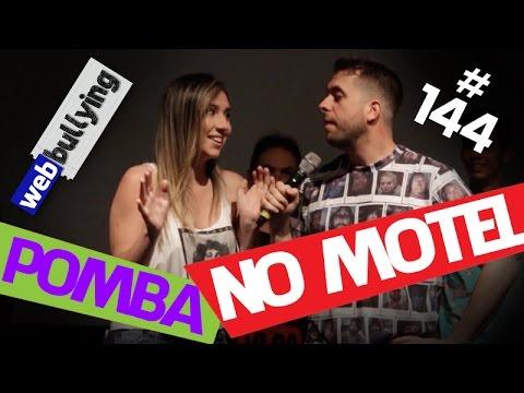 WEBBULLYING (FACEBULLYING) #144 – A POMBA NO MOTEL (Santos, SP)