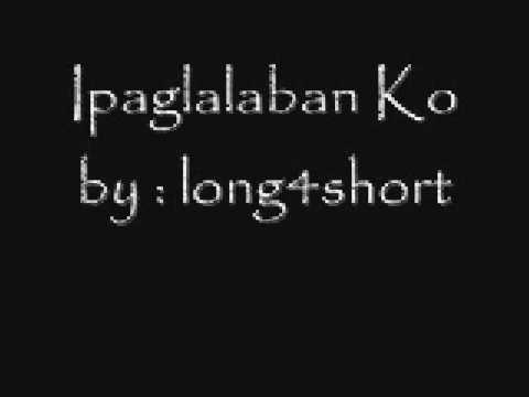 ipaglalaban ko by freddie aguilar with lyrics