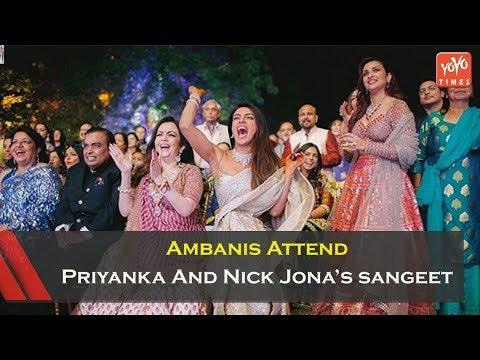 Ambanis Attend Priyanka Chopra And Nick Jonas Sangeet | Anant Ambani | Nita Ambani | YOYO Times