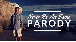 Download Lagu Camila Cabello - Never Be The Same (Parody) Gratis STAFABAND