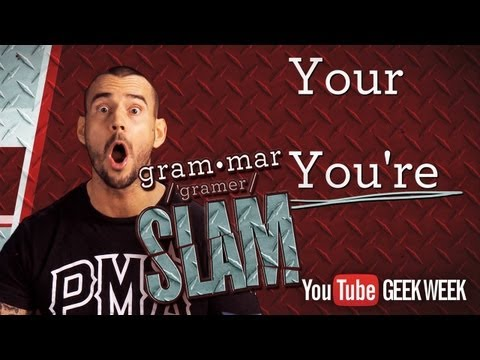 CM Punks Grammar Slam Your vs. Youre