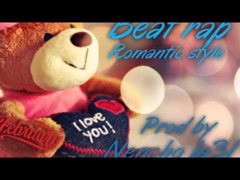 Beat Rap Romantic Style 20 Gratis  ( By Nencho La31) video