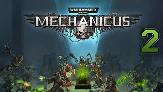 Warhammer 40,000: Mechanicus #2 - Augments