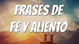 FRASES CRISTIANAS DE FE, ANIMO Y ALIENTO - Reflexiones Cortas para Jóvenes